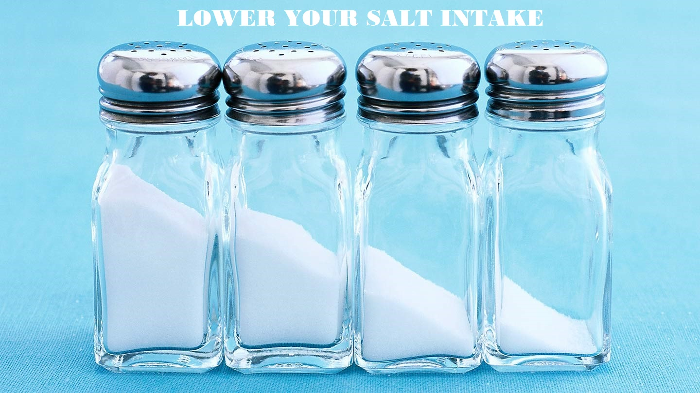 Lower your salt intake